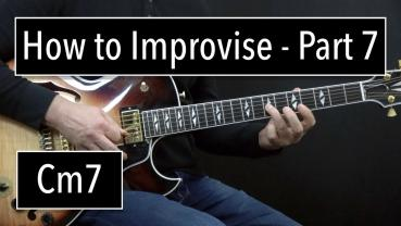 How to improvise  - Part 7