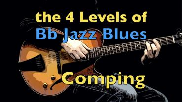 The 4 Levels of Bb Jazz Blues Comping