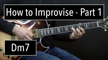 How to improvise  - Part 1